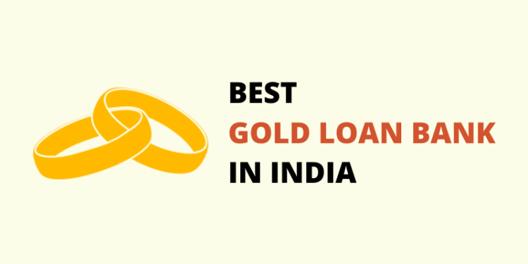 List of Banks Offering Cheapest Gold Loan